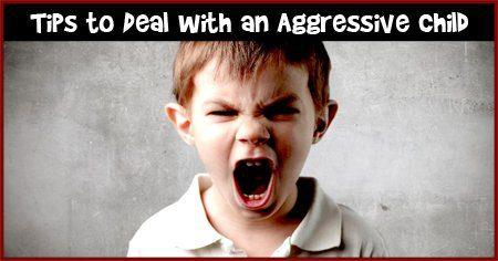 गुस्से में आक्रामक बच्चे को कैसे संभालें